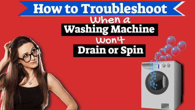 A woman puzzles over a washing machine that won't drain or spin.